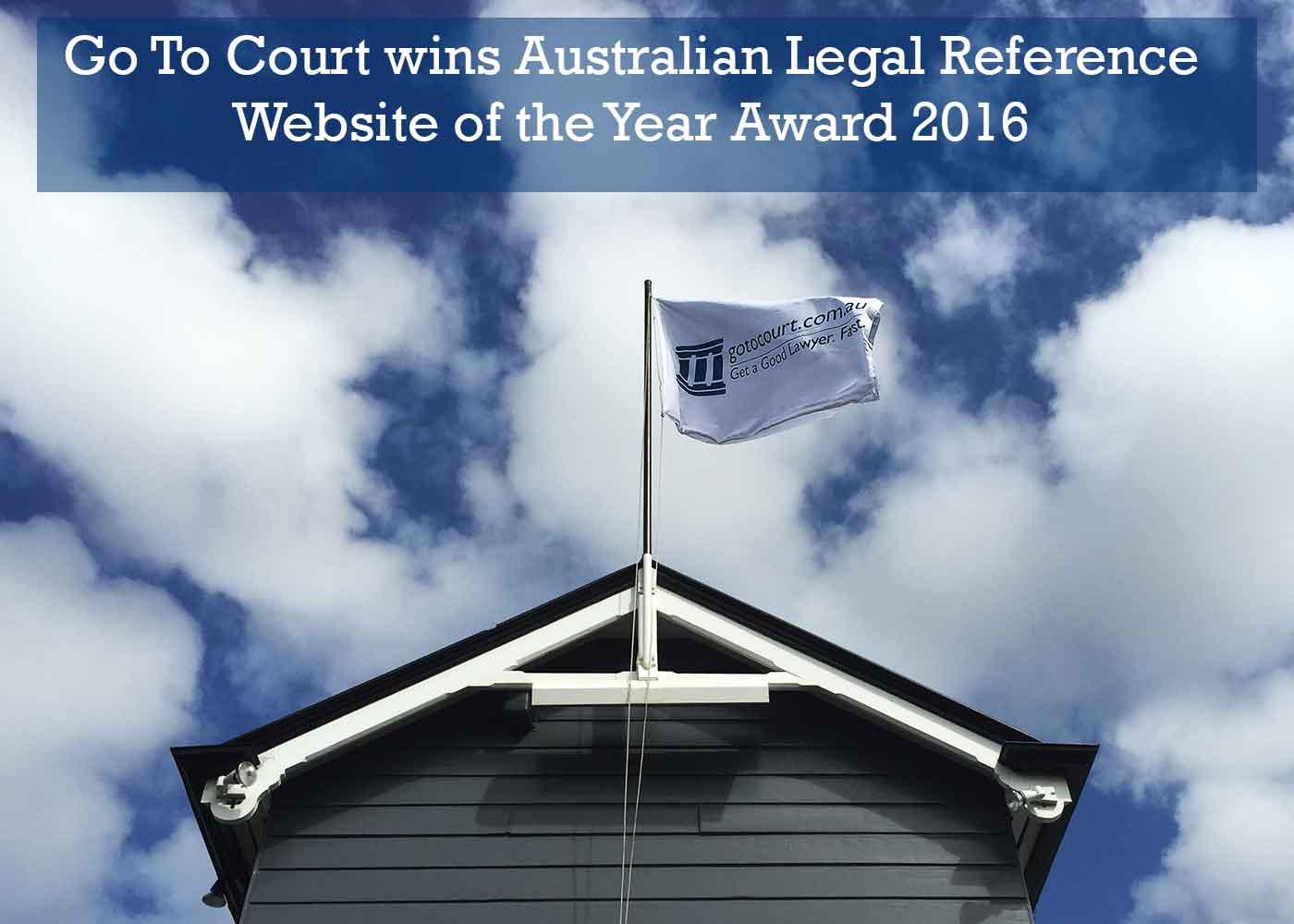 Go To Court Lawyers has won the 2016 GLE Australian Legal Website Award