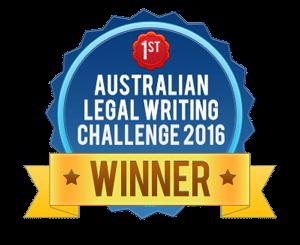 Winner - Go To Court Australian Legal Writing Challenge 2016