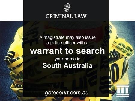 Search warrants in South Australia